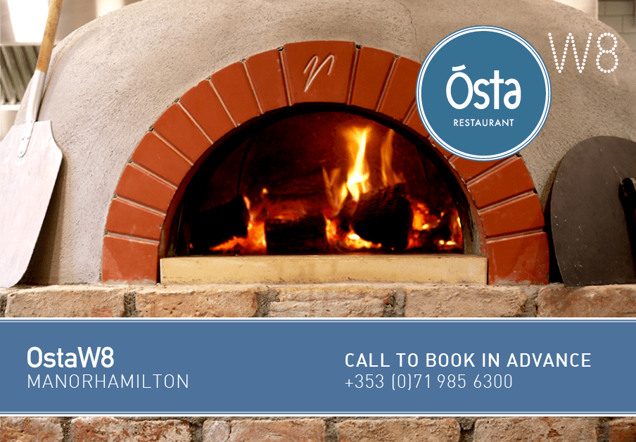 OstaW8 Restaurant at W8 Centre, wood burning pizza oven, W8 Village holiday accommodation, Osta restaurant, culture and innovation - Manorhamilton, Ireland.